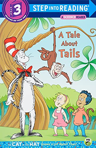 9780385371179: A Tale About Tails (Dr. Seuss/The Cat in the Hat Knows a Lot About That!) (Step into Reading)