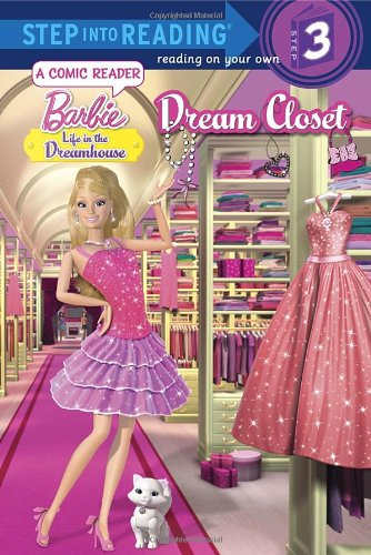 9780385371216: Dream Closet (Barbie: Life in the Dream House) (Step into Reading)