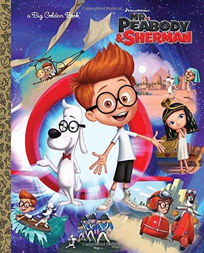 9780385371421: Mr. Peabody & Sherman Big Golden Book (Mr. Peabody & Sherman)