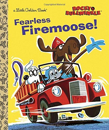 9780385371520: Fearless Firemoose!