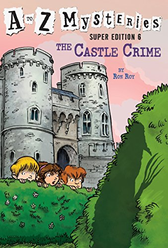 9780385371599: A to Z Mysteries Super Edition #6: The Castle Crime