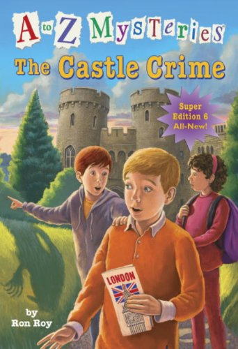 9780385371605: A to Z Mysteries Super Edition #6: The Castle Crime (A Stepping Stone Book(TM))