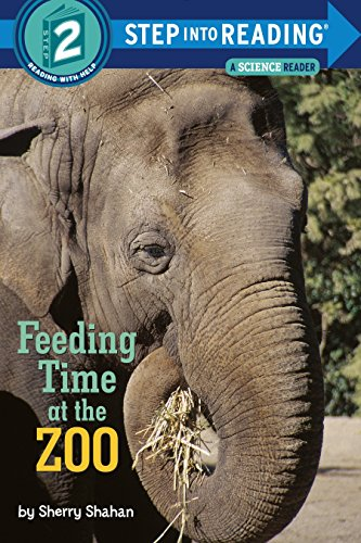 Feeding Time at the Zoo (Step Into Reading): Shahan, Sherry