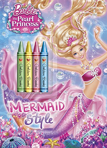 Mermaid Style (Barbie: The Pearl Princess) (Color Plus Chunky Crayons): Man-Kong, Mary