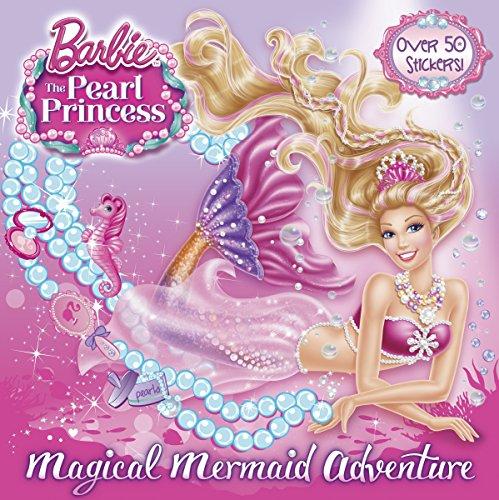 9780385373081: Magical Mermaid Adventure (Barbie: The Pearl Princess) (Pictureback(R))