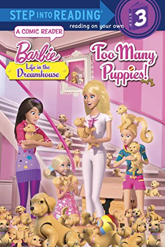 9780385373098: Too Many Puppies! (Barbie: Life in the Dream House) (Step into Reading)