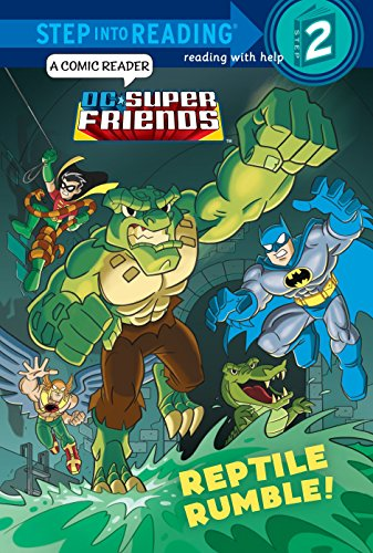 9780385374033: Reptile Rumble! (DC Super Friends) (Step into Reading)