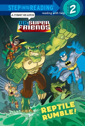 9780385374040: Reptile Rumble! (DC Super Friends) (Step into Reading)