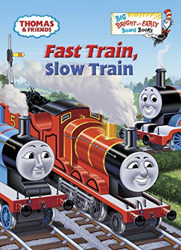 9780385374088: Fast Train, Slow Train (Big Bright and Early Board Books)