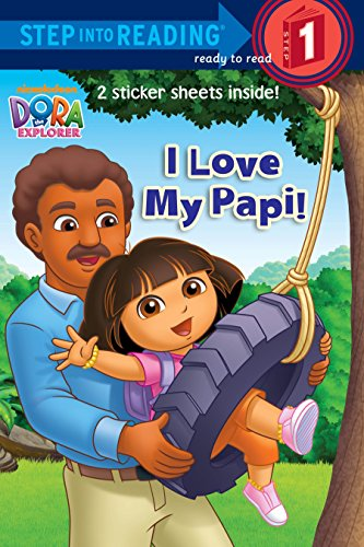 9780385374590: I Love My Papi! (Dora and Friends. Step Into Reading)