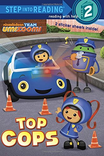 9780385374941: Top Cops (Team Umizoomi) (Step into Reading)