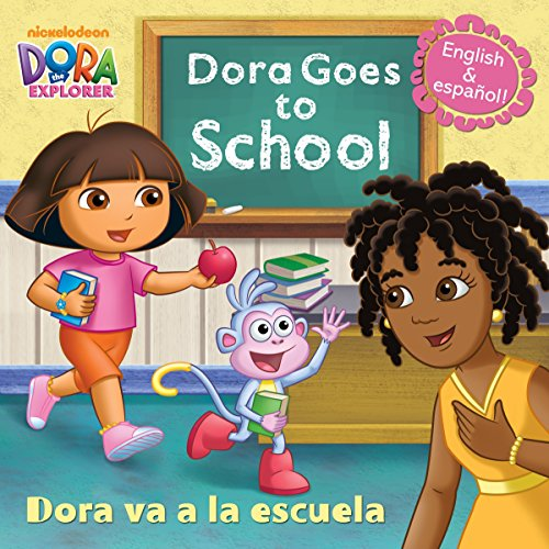 Dora Goes to School/Dora Va a la: Random House