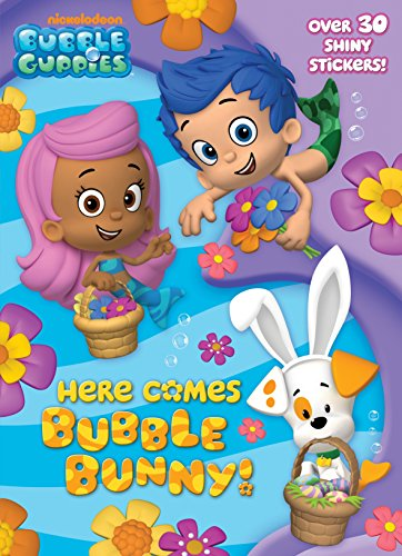 9780385374972: Here Comes Bubble Bunny! [With Sticker(s)] (Bubble Guppies)