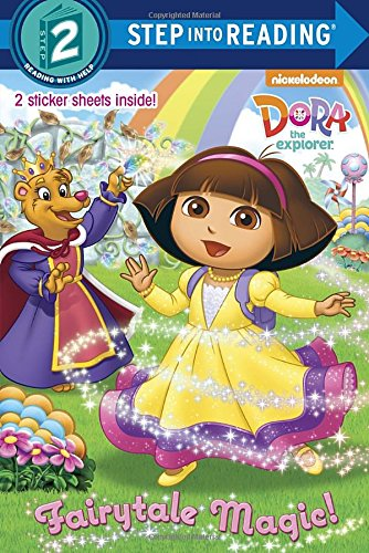 9780385375030: Fairytale Magic! [With Sticker(s)] (Dora the Explorer. Step into Reading)