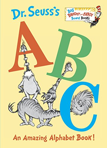 9780385375160: Dr. Seuss's ABC: An Amazing Alphabet Book! (Big Bright & Early Board Books)
