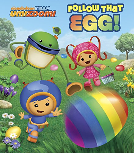 9780385375184: Follow That Egg! (Team Umizoomi)