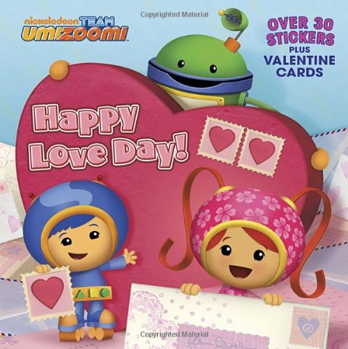 9780385375191: Happy Love Day! [With Valentine Cards] (Team Umizoomi)