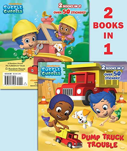 9780385375269: Dump Truck Trouble/Let's Build a Doghouse! (Bubble Guppies)