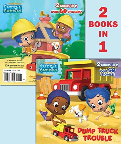 9780385375269: Dump Truck Trouble/Let's Build a Doghouse! (Bubble Guppies) (Pictureback(R))