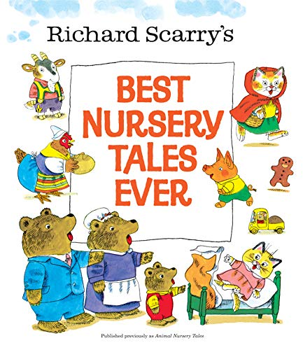 9780385375337: Richard Scarry's Best Nursery Tales Ever