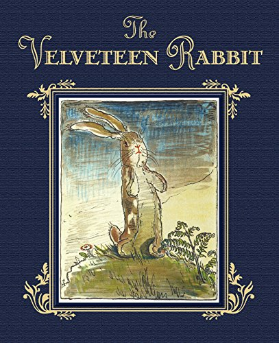 9780385375665: The Velveteen Rabbit, or, How Toys Become Real