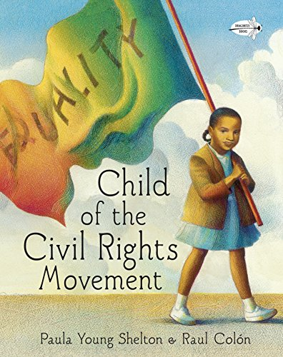 9780385376068: Child of the Civil Rights Movement