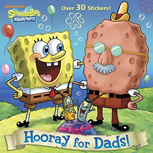Hooray for Dads! (SpongeBob SquarePants) (Pictureback(R)) (0385376073) by Random House