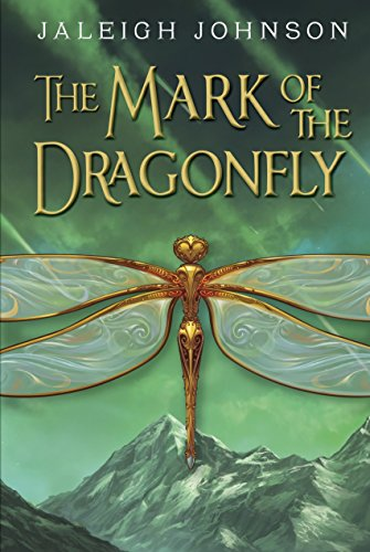The Mark of the Dragonfly: Johnson, Jaleigh