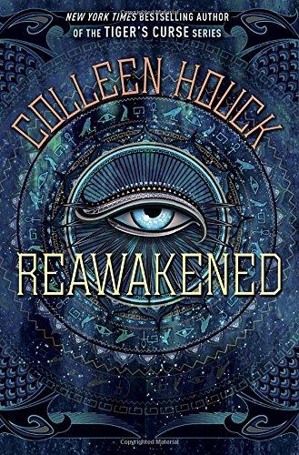 Reawakened (The Reawakened Series): Colleen Houck