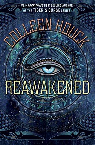 Reawakened (The Reawakened Series): Houck, Colleen
