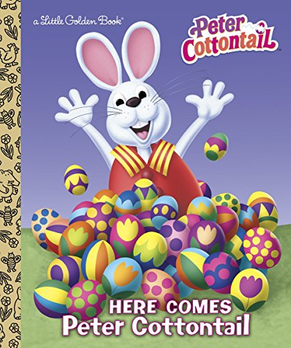 Here Comes Peter Cottontail Little Golden Book: Golden Books