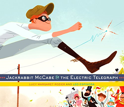 9780385378437: Jackrabbit McCabe and the Electric Telegraph