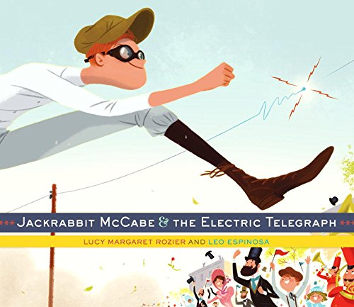 9780385378444: Jackrabbit McCabe and the Electric Telegraph