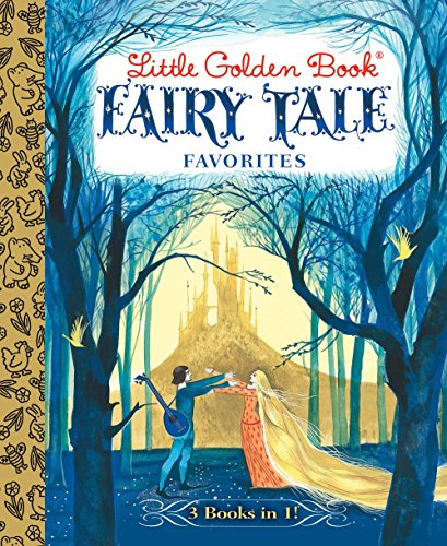 Little Golden Book Fairy Tale Favorites (Little: Grimm, Brothers, Andersen,