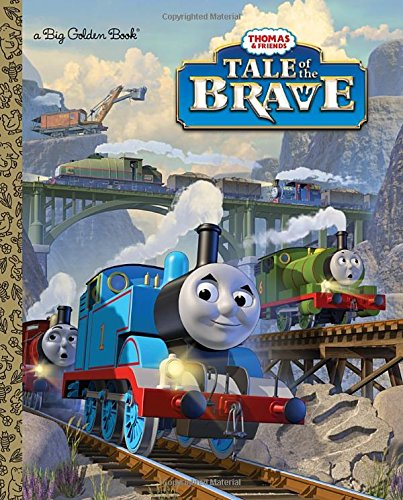 9780385379151: Tale of the Brave (Thomas & Friends) (Big Golden Book)