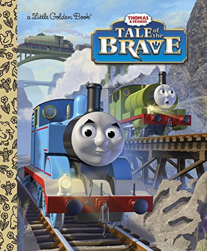 9780385379168: Tale of the Brave (Thomas & Friends) (Little Golden Books)
