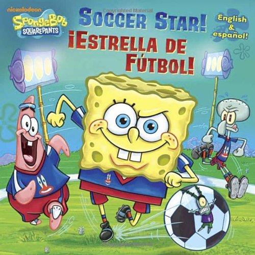 9780385379298: Soccer Star!/!Estrella de Futbol! (Bob Esponja/Spongebob)