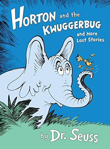 9780385382984: Horton and the Kwuggerbug and More Lost Stories