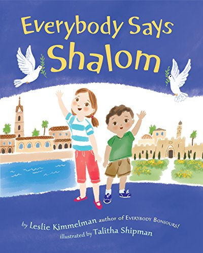 9780385383363: Everybody Says Shalom