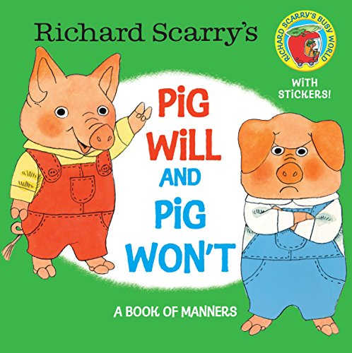 9780385383370: Richard Scarry's Pig Will and Pig Won't (Pictureback(R))