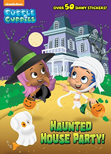 Haunted House Party! (Bubble Guppies) (Hologramatic Sticker Book): Random House