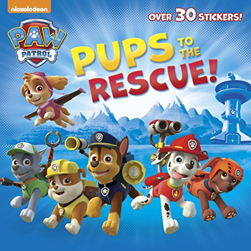 9780385384445: Pups to the Rescue! (Paw Patrol) (Pictureback(R))