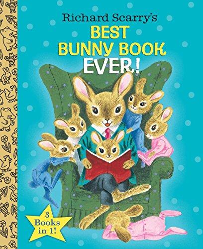 9780385384674: Richard Scarry's Best Bunny Book Ever! (Little Golden Book Favorites)