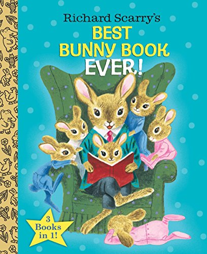 9780385384674: Richard Scarry's Best Bunny Book Ever!
