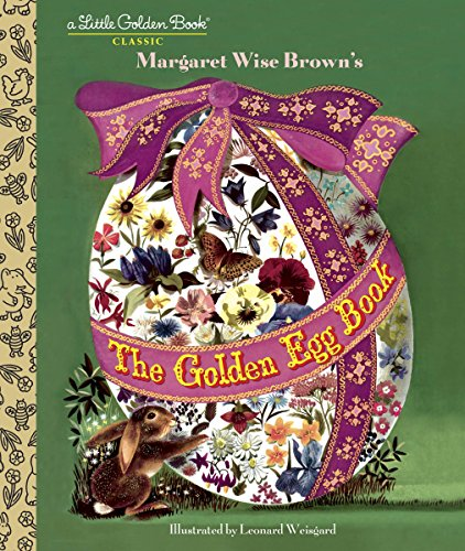 9780385384766: The Golden Egg Book (Little Golden Book)