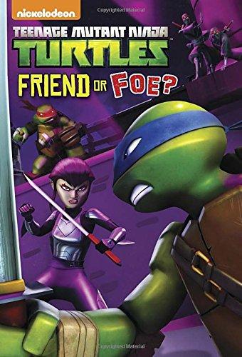Friend or Foe? (Teenage Mutant Ninja Turtles (Random House)): Matthew Gilbert