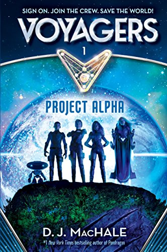 9780385386586: Voyagers: Project Alpha (Book1)