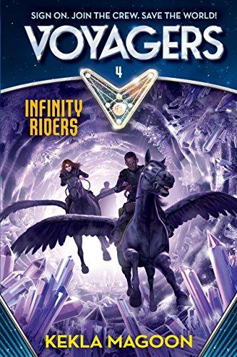 Voyagers: Infinity Riders (Book 4): Kekla Magoon