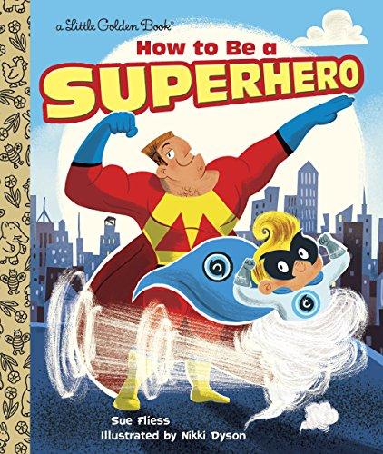 9780385387378: How to Be a Superhero (Little Golden Book)