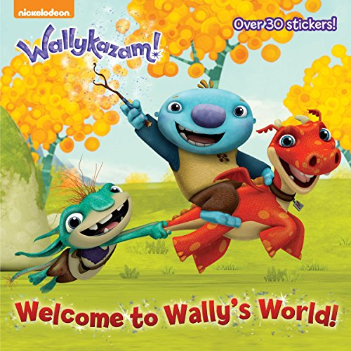 9780385387644: Welcome to Wally's World! (Wallykazam!) (Wallykazam: Pictureback)